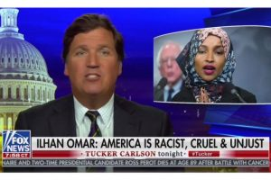 Omar Calls For Advertisers To Boycott Tucker Carlson – He Responds With A No-Holds-Barred Throttling (Video)