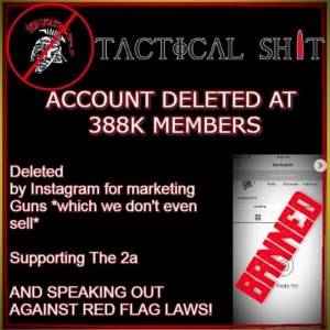 Nationwide Tactical Retailer DELETED (Zucked*) From Instagram